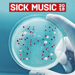 VARIOUS - Sick Music 2019 (unmixed tracks)