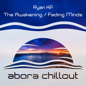 RYAN KP - The Awakening/Fading Minds