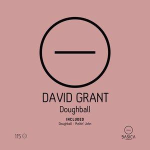 DAVID GRANT - Doughball