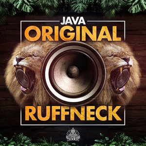 JAVA - Original Ruffneck EP