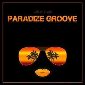 ASYLUM REVIVAL - Paradize Groove