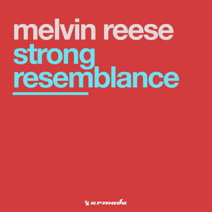 MELVIN REESE - Strong Resemblance