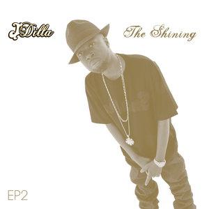 J DILLA - The Shining EP 2 (Explicit)