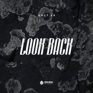 HOLT 88 - Look Back