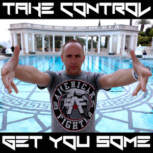DJ 3D - Take Control & Get You Some