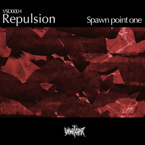 REPULSION - Spawn Point One