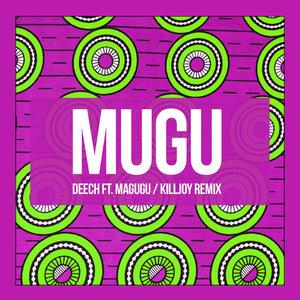 DEECH feat MAGUGU - Mugu