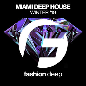 VARIOUS - Miami Deep House Winter '19