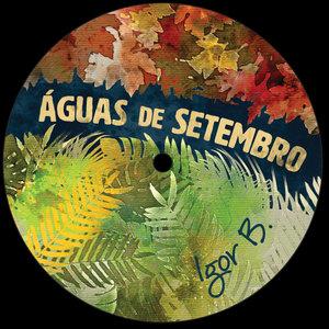IGOR B - Aguas De Setembro