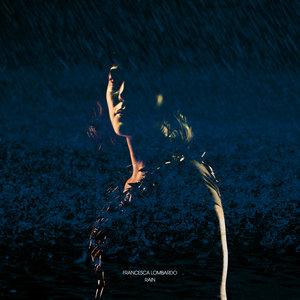 FRANCESCA LOMBARDO - Rain