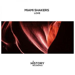 MIAMI SHAKERS - Love