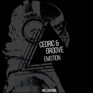 CEDRIC & GROOVE - Emotion
