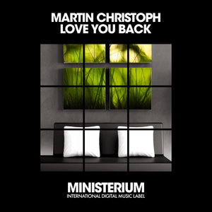 MARTIN CHRISTOPH - Love You Back