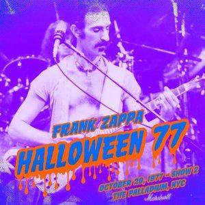 FRANK ZAPPA - Halloween 77 (10-29-77 / Show 2) (Live)