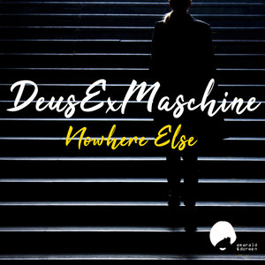 DEUSEXMASCHINE - Nowhere Else