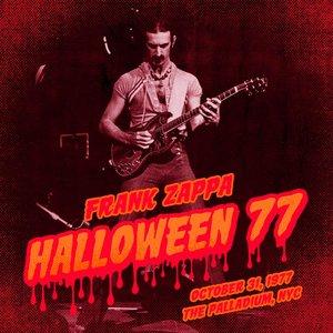 FRANK ZAPPA - Halloween 77 (10-31-77) (Live)