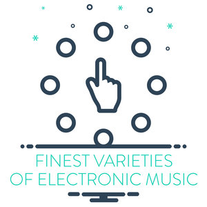 VARIOUS - Finest Varieties Of Electronic Music