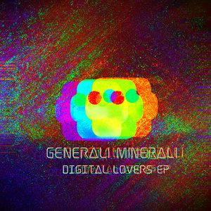 GENERALI MINERALI - Digital Lovers EP