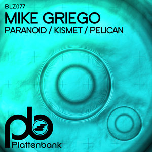 MIKE GRIEGO - Paranoid/Kismet/Pelican