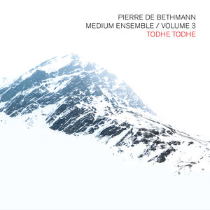 PIERRE DE BETHMANN MEDIUM ENSEMBLE - Todhe Todhe Vol 3