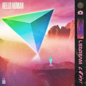 LSDREAM - Hello Human