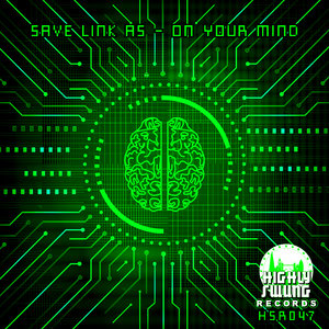 SAVE LINK AS - On Your Mind