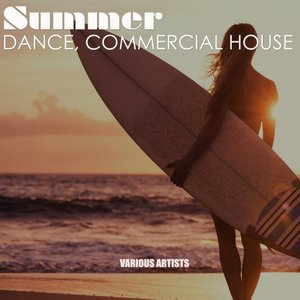 VARIOUS - Summer Dance, Commercial House