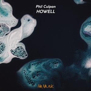PHIL CULPAN - Howell (Explicit)