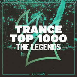 VARIOUS - Trance Top 1000 - The Legends