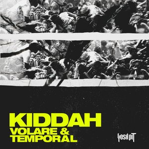 KIDDAH - Volare/Temporal