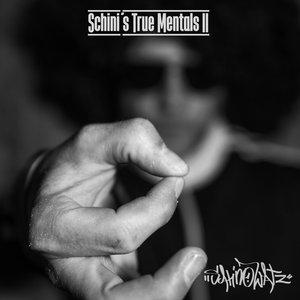 SCHINOWATZ - Schini's True Mentals II