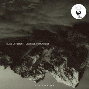ALIKE DIFFERENT - Distanze Incolmabili