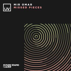 MIR OMAR - Missed Pieces