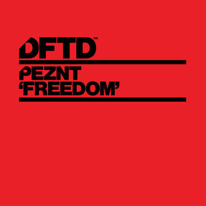 PEZNT - Freedom (Extended Mixes)