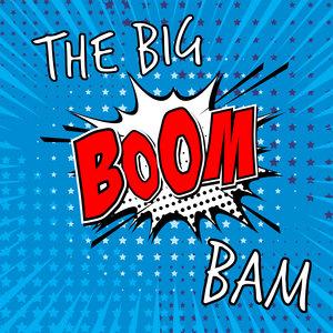 VARIOUS - The Big Boom Bam