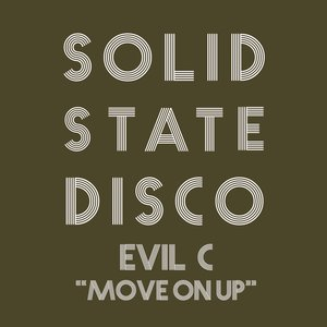 EVIL C - Move On Up