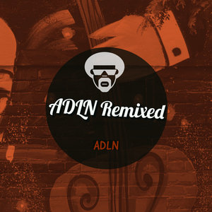 ADLN - ADLN Remixed