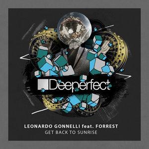 FORREST/LEONARDO GONNELLI - Get Back To Sunrise