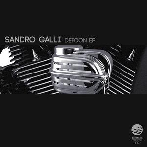 SANDRO GALLI - Defcon EP