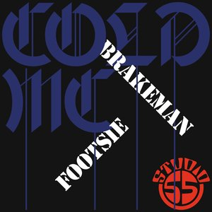 BRAKEMAN FOOTSIE - Cold MC