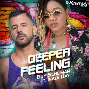 GUY SCHEIMAN feat INAYA DAY - Deeper Feeling