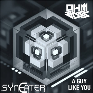 SYNEATER - A Guy Like You