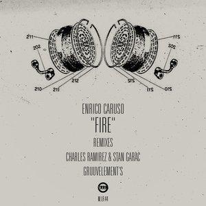 ENRICO CARUSO - Fire