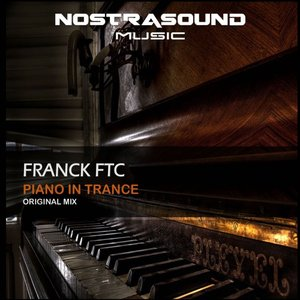 FRANCK FTC - Piano In Trance