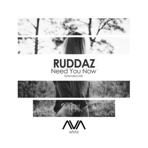 RUDDAZ - Need You Now
