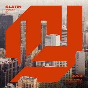 SLATIN - Bad Idea