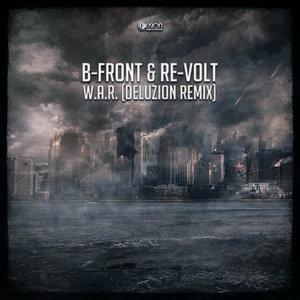 B-FRONT & RE-VOLT - W.A.R.