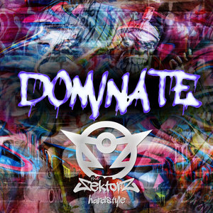 THE SEKTORZ - Dominate