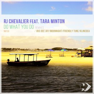 RJ CHEVALIER feat TARA MINTON - Do What You Do