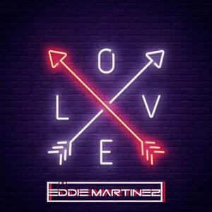 EDDIE MARTINEZ - Digital Love